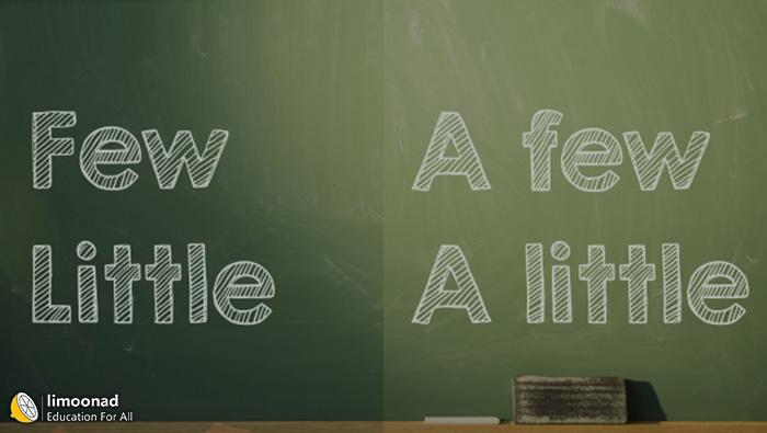 فیلم آموزش کاربرد Few, A Few - Little, A little در مکالمه زبان انگلیسی